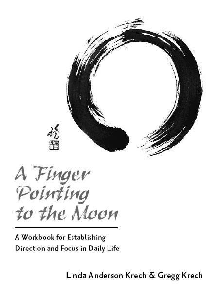 eBook: A Finger Pointing To the Moon by Gregg Krech & Linda Anderson Krech