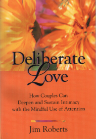 Deliberate Love by Jim Roberts