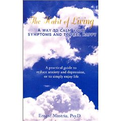 The Habit of Living by Dr. Ernest Mastria