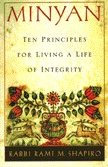 Minyan: Ten Principles For Living A Life of Integrity by Rabbi Rami Shapiro