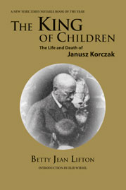 The King of Children: The Life and Death of Janusz Korczak [Paperback]