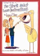 What to do if... The Stork Didn't Leave Instructions by Gregory P. Young