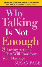 Why Talking Is Not Enough by Susan Page